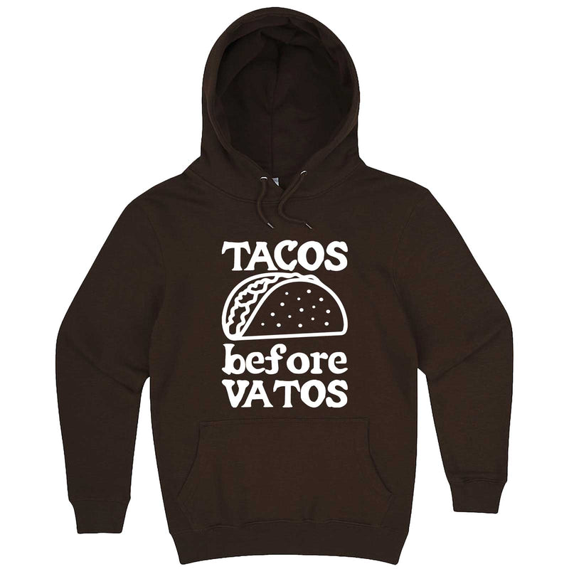 """Tacos Before Vatos"" hoodie, 3XL, Chestnut"