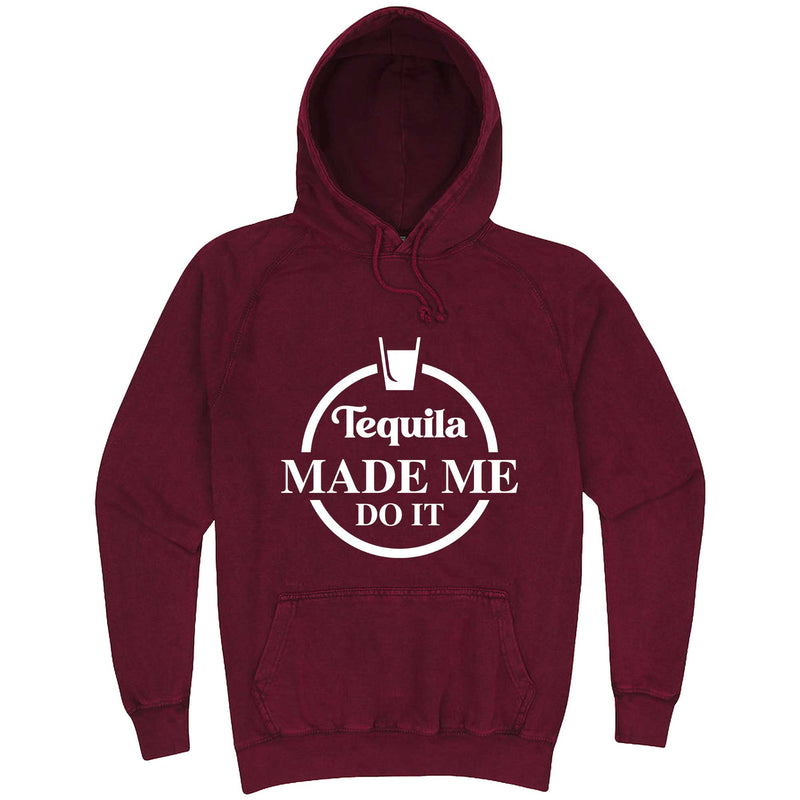 """Tequila Made Me Do It"" hoodie, 3XL, Vintage Brick"