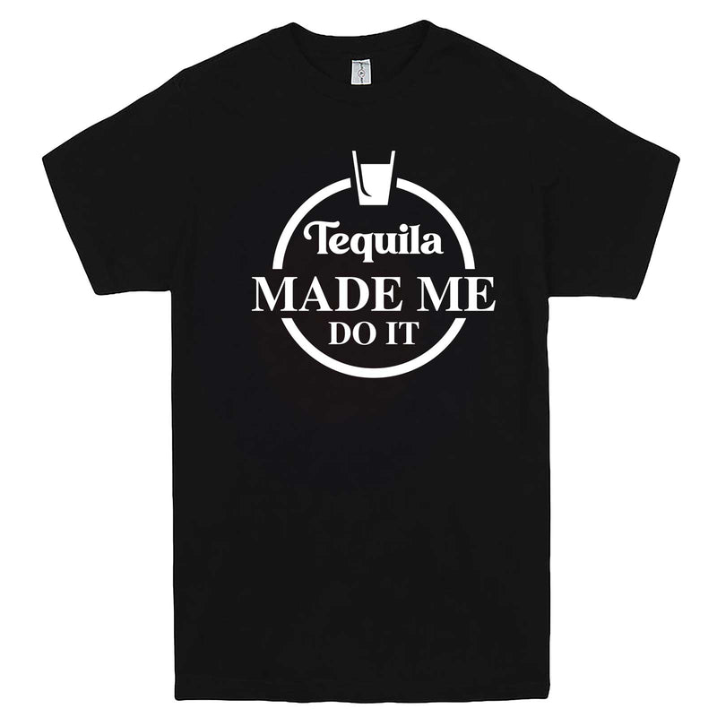 """Tequila Made Me Do It"" men's t-shirt Black"