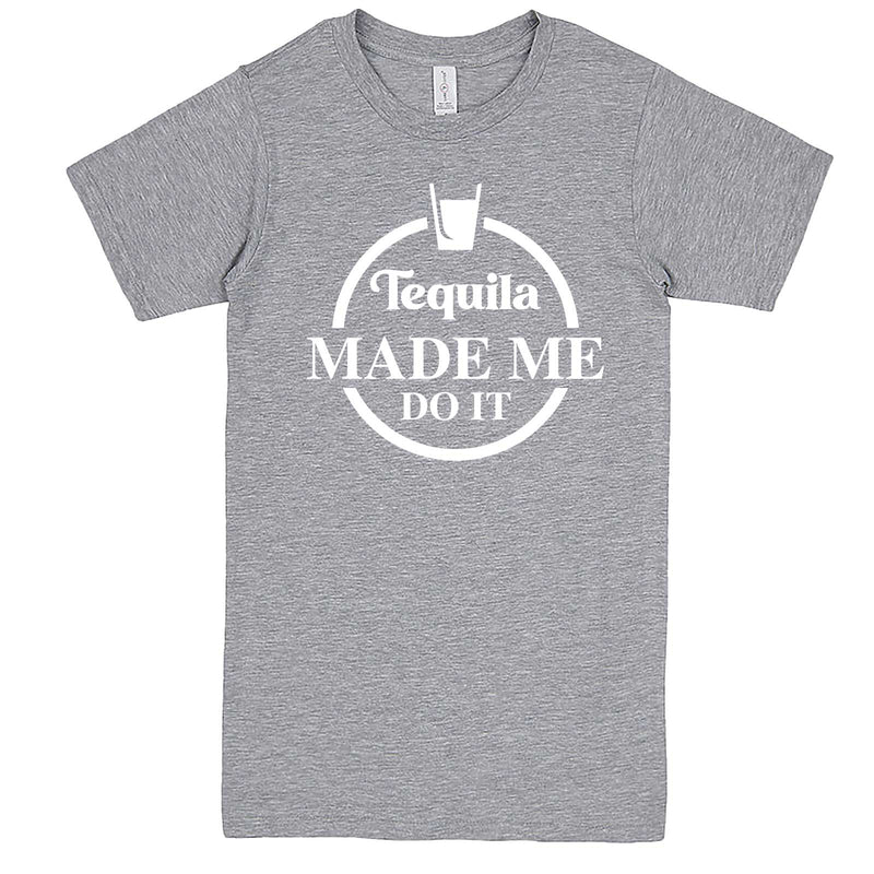 """Tequila Made Me Do It"" men's t-shirt Heather-Grey"
