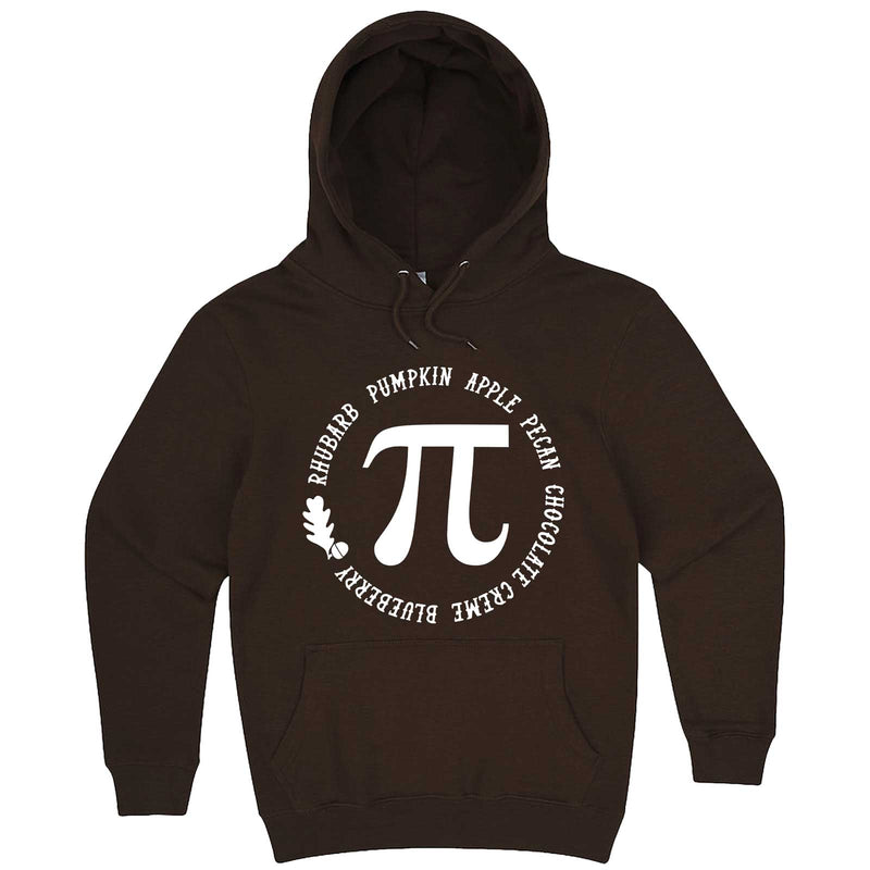 """Thanksgiving Pi - Geeky Foody Shirt"" hoodie, 3XL, Chestnut"