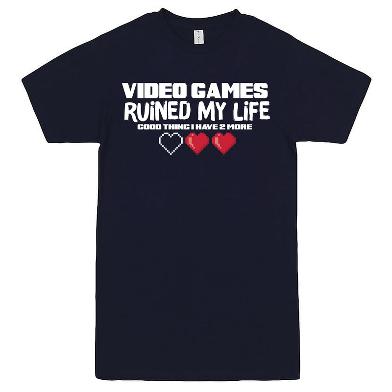 """Video Games Ruined My Life (Good Thing I Have Two More)"" Men's Shirt Navy-Blue"