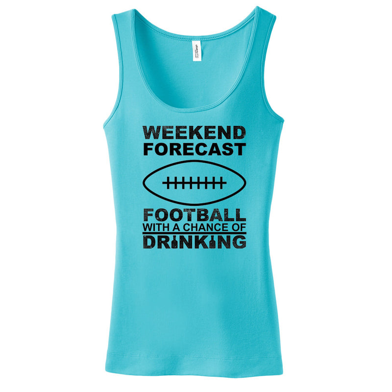 Weekend Forecast Football With A Chance Of Drinking Tank Top
