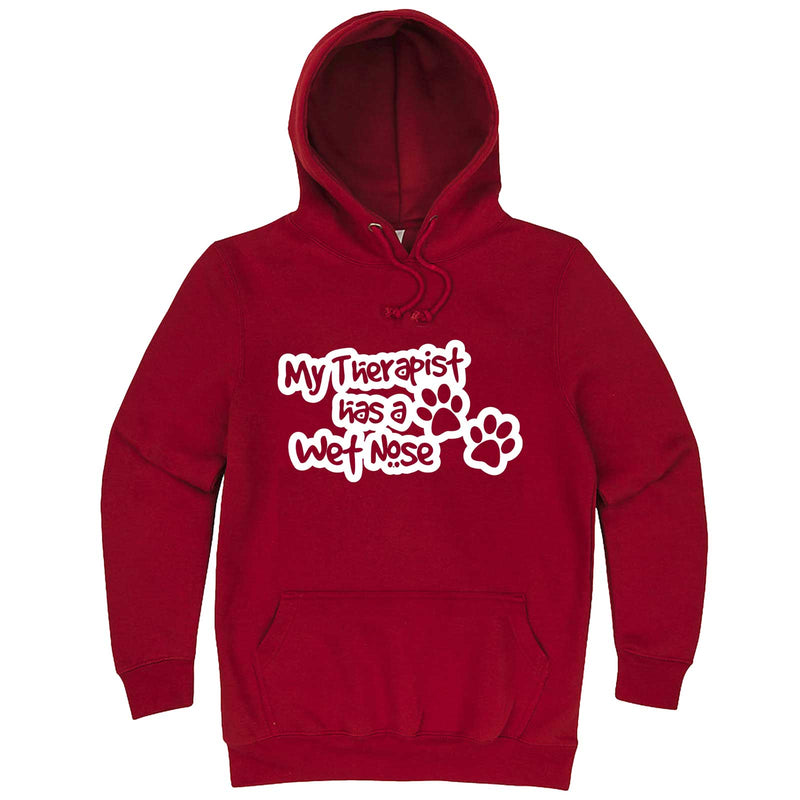 """My Therapist Has a Wet Nose"" hoodie, 3XL, Paprika"