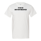 CHIEF EVERYTHING OFFICER Men's Tee