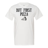 But First Pizza - Men's T-Shirt