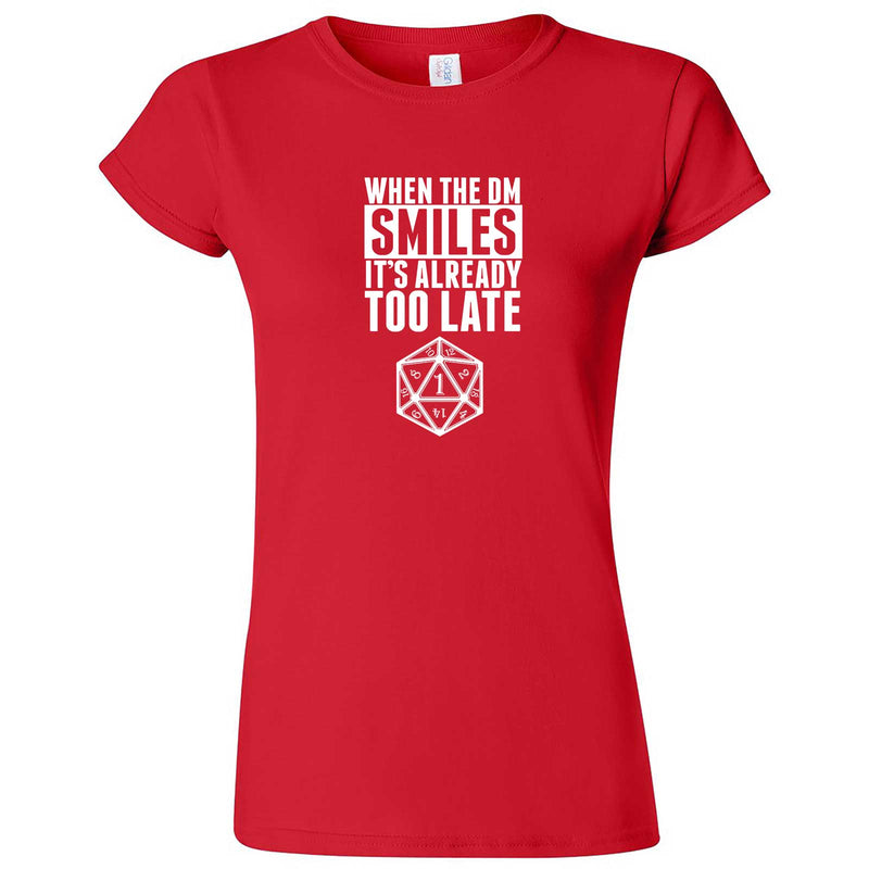 """When the DM Smiles It's Already Too Late"" women's t-shirt Red"