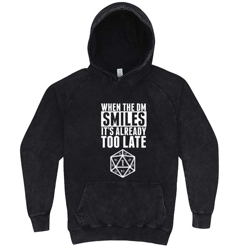"""When the DM Smiles It's Already Too Late"" hoodie, 3XL, Vintage Black"