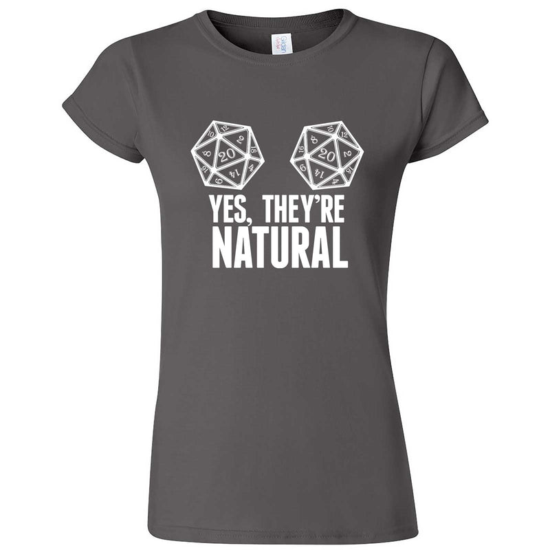 """Yes They're Natural"" women's t-shirt Charcoal"