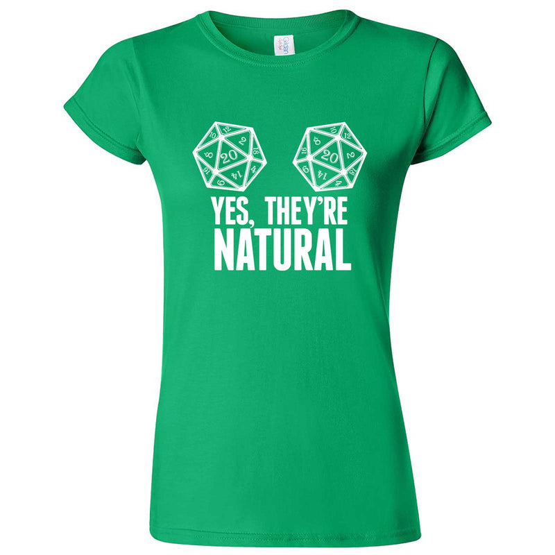 """Yes They're Natural"" women's t-shirt Irish Green"