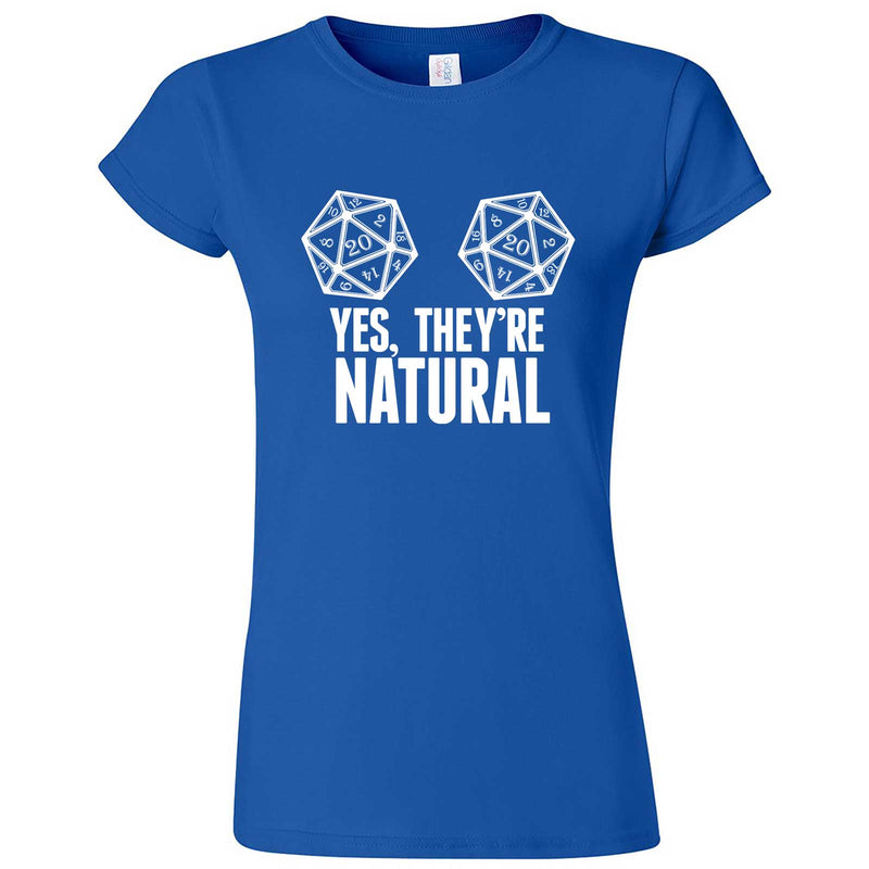 """Yes They're Natural"" women's t-shirt Royal Blue"
