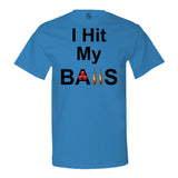 I Hit My Balls T-shirt