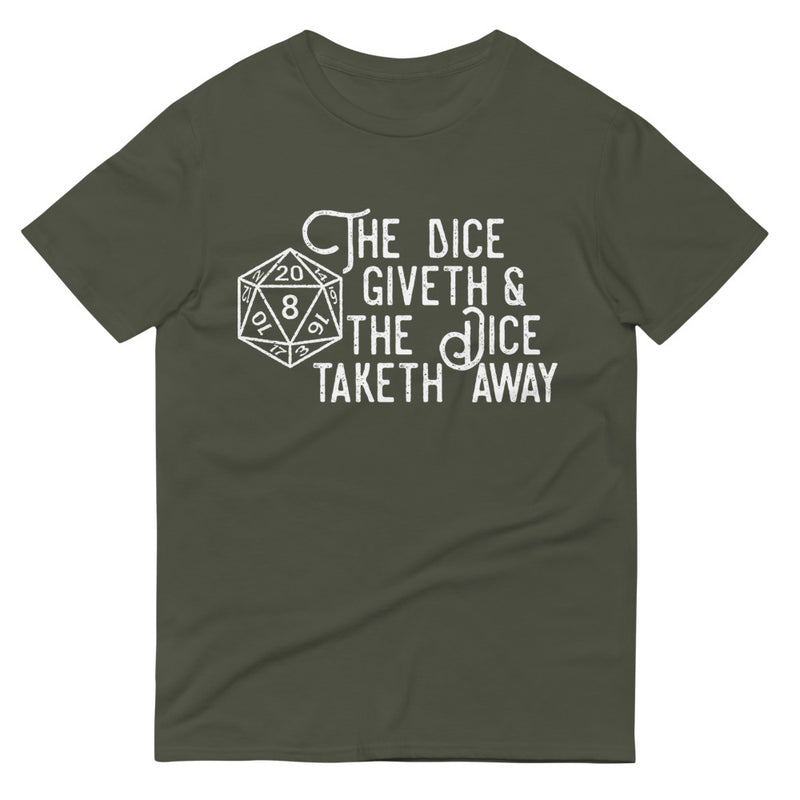 """The Dice Giveth And The Dice Taketh Away"" Role-Playing Game Short-Sleeve T-Shirt"