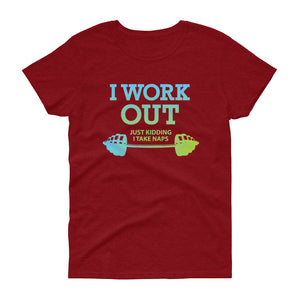 "Minty Tees ""I Work Out (Just Kidding, I Take Naps) Funny Fitness Inspired Women's short sleeve t-shirt"