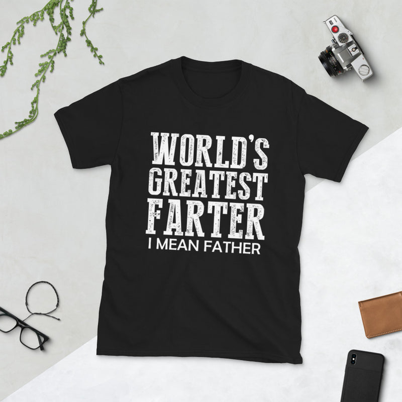 """World's Greatest Farter, I Mean Father"" Short-Sleeve T-Shirt With Black Or White Image"