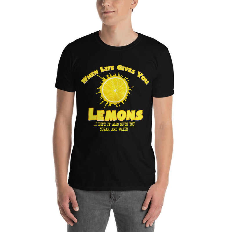 "Minty Tees ""When Life Gives You Lemons, I Hope It Also Gives You Sugar And Water"" Short-Sleeve Unisex T-Shirt"