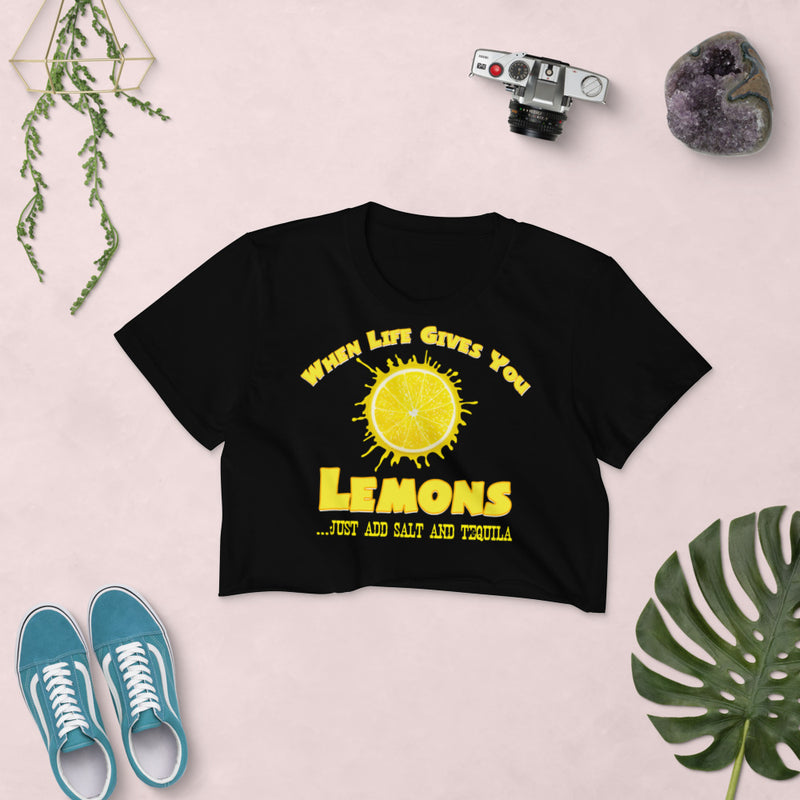 "Minty Tees ""When Life Gives You Lemons, I Hope It Also Gives You Salt And Tequila"" Women's Crop Top"