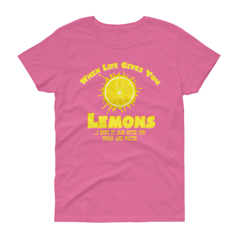 "Minty Tees ""When Life Gives You Lemons, I Hope It Also Gives You Sugar And Water"" Women's Short Sleeve T-Shirt"