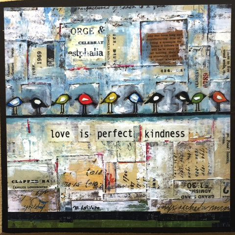 Love is perfect kindness - print on wood plaque