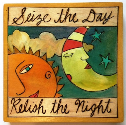 Sticks Plaque, Seize the Day, Relish the Night