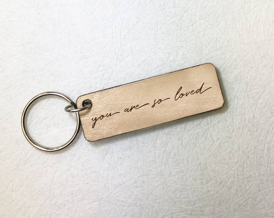 Quotable Life - You are So Loved Wooden Keychain