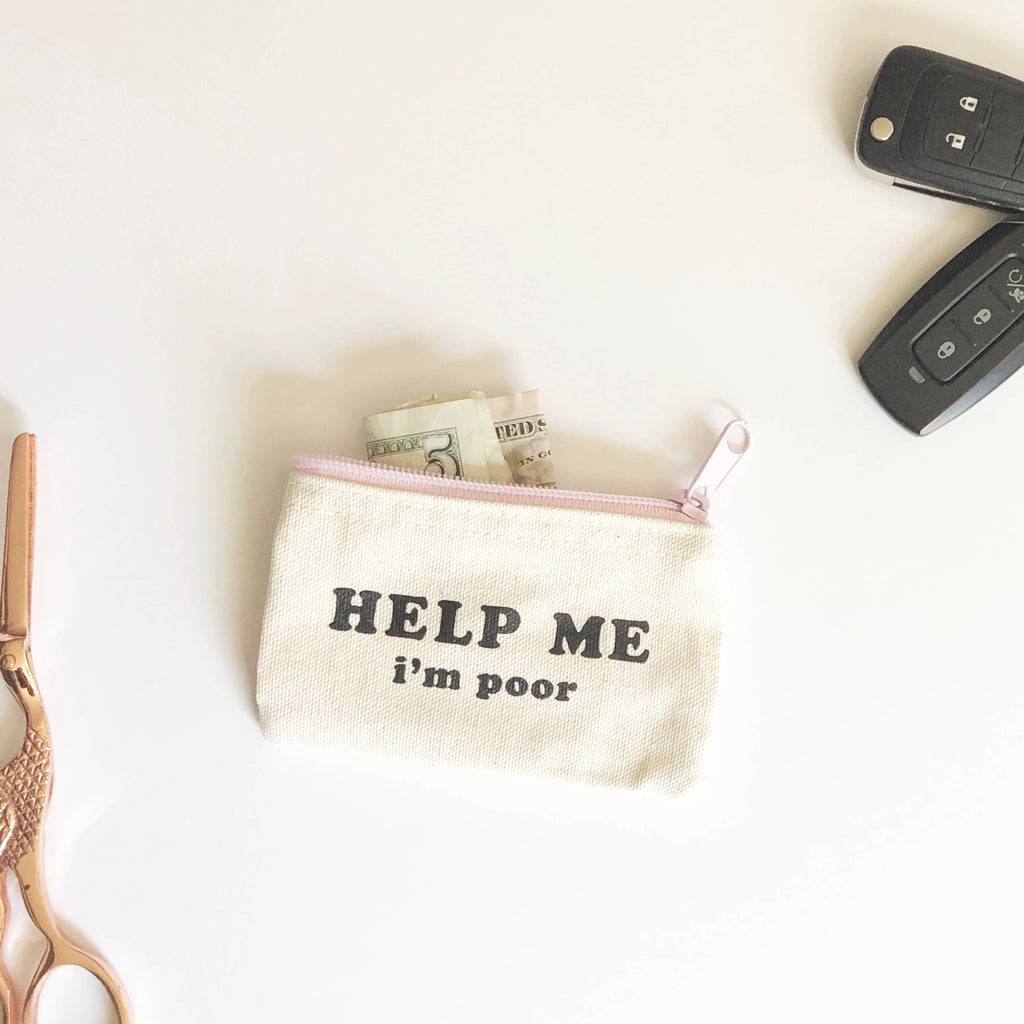 Black Lab Studio - Help Me, I'm Poor Coin Pouch