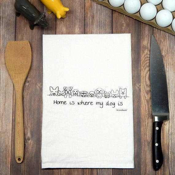 Green Bee Tea Towels - Home is where my dog is... Flour Sack Tea Towel