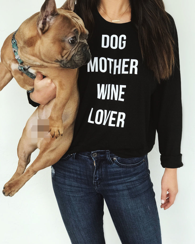 DOG MOTHER WINE LOVER CREWNECK