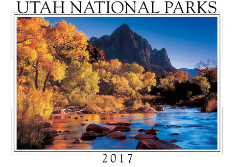2017 Wall Calendar Utah National Parks