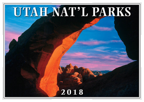 2018 Wall Calendar Utah National Parks