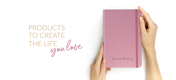 Products to create the life you love