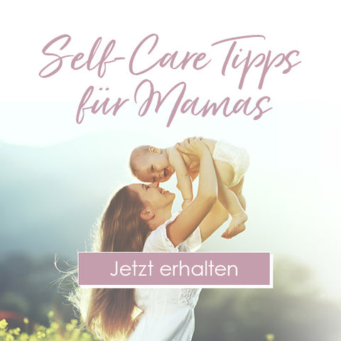 Self-Care Tipps for New Mums
