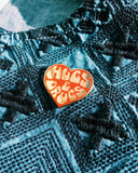 Hugs and Drugs Pin
