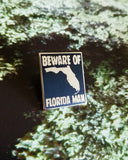 Florida Man Pin