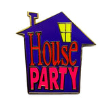 House Party Pin