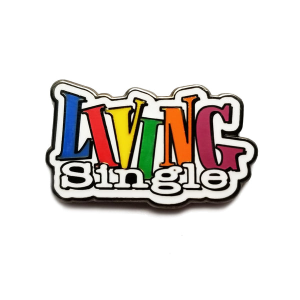 Living Single Pin