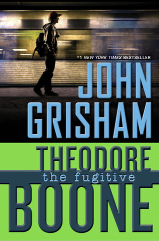 Theodore Boone #5: The Fugitive