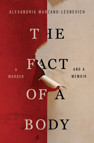 Fact of a Body: A Murder and a Memoir