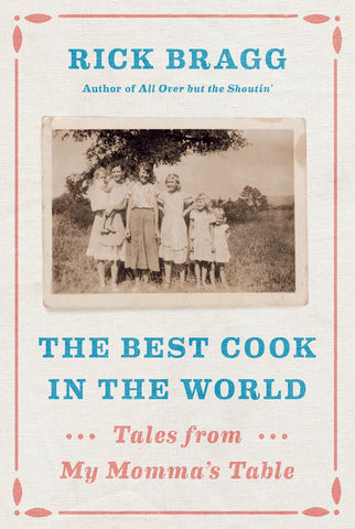 Best Cook in the World: Tales from My Momma's Table