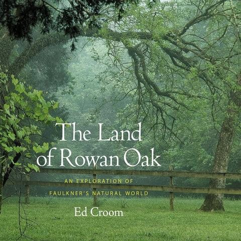 Land of Rowan Oak
