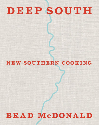 Deep South: New Southern Cooking