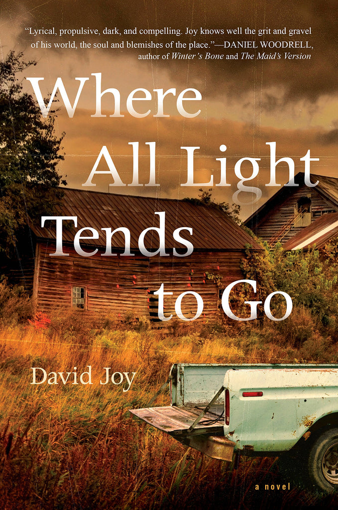 Where All Light Tends to Go <em>Hardcover</em>