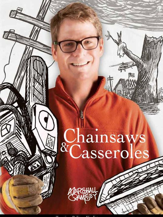Chainsaws and Casseroles