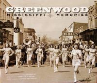 Greenwood: Mississippi Memories, Vol. 3