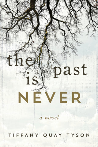 Past Is Never