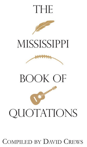 Mississippi Book of Quotations