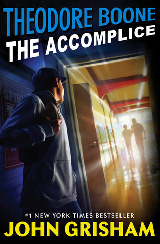 Theodore Boone #7: The Accomplice