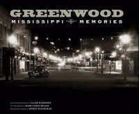 Greenwood: Mississippi Memories, Vol. 2