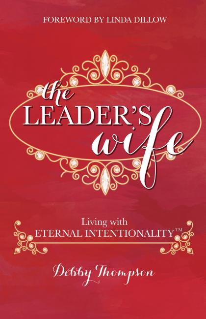 Leader's Wife: Living with Eternal Intentionality