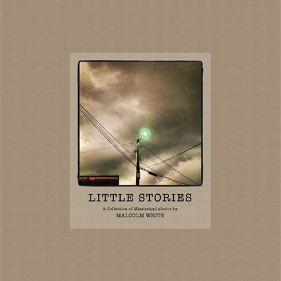 Little Stories: A Collection of Mississippi Photos